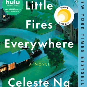 Little Fires Everywhere: Best Selling Novel